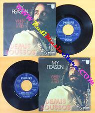 LP 45 7'' DEMIS ROUSSOS My reason When i am a kid 1972 italy no cd mc dvd (*)