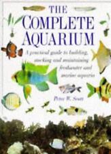 The Complete Aquarium (Complete Book),Peter W. Scott