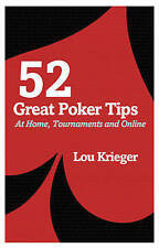 52 Great Poker Tips: At Home, Tournament and Online by Lou Krieger (Paperback, …