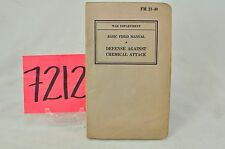 WWII BASIC FIELD MANUAL DEFENSE AGAINST CHEMICAL ATTACK 1940 DATED.