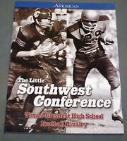 The Little Southwest Conference - Texas' Greatest High School Football Rivalry
