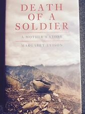 DEATH OF A SOLDIER - A MOTHER'S STORY  - Afghan War - British Army - Mark Evison