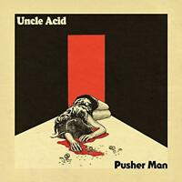 "Uncle Acid And The Deadbeats - Pusher Man (NEW 7"" VINYL)"