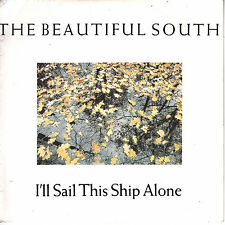 """7"""" 45 TOURS FRANCE THE BEAUTIFUL SOUTH """"I'll Sail This Ship Alone +1"""" 1990"""