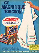 PUBLICITE ADVERTISING 124  1960  TIDE  lessive  torchon gratuit