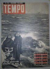 WW2 *TEMPO* RIVISTA D'EPOCA FASCISTA DEL 1941*POTERE MARITTIMO*N.114