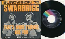 "EUROVISION 1975 45 TOURS 7"" BELGIUM SWARBRIGG THAT'S WHAT FRIENDS ARE FOR"
