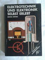 Elektrotechnik und Elektronik selbst erlebt, Bauen+Experimentieren Fachbuch 1968