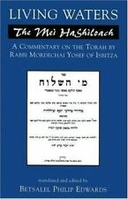Living Waters : The Mei Hashiloach - A Commentary on the Torah by Mordechai...
