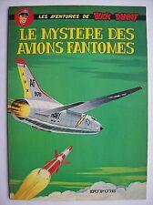 Buck Danny le mystère des avions fantômes Dupuis 1966 TBE édition originale