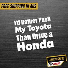 PUSH TOYOTA DRIVE A HONDA JDM CAR STICKER DECAL Drift Turbo Euro Fast Vinyl #...