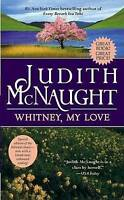 Whitney, My Love, McNaught, Judith, Used; Acceptable Book