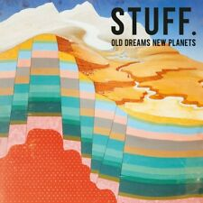 STUFF. - OLD DREAMS NEW PLANETS   CD NEW