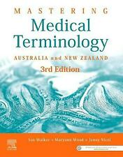 Mastering Medical Terminology: Australia and New Zealand by Maryann Wood, Sue Walker, Jenny Nicol (Paperback, 2020)