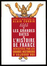 COLLECTIF CORBIN, 1515 ET LES GRANDES DATES REVISITÉES PAR LES GRANDS HISTORIENS