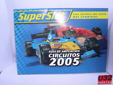 SUPERSLOT CATALOG DROP-DOWN GUIA ENLARGEMENT CIRCUITS YEAR 2005 SCALEXTRIC UK