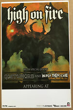 HIGH ON FIRE Rare 2005 PROMO ONLY TOUR POSTER w/ GOATWHORE for Blessed CD 11x17