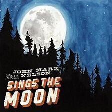 John Nelson Mark - Sings the Moon [New CD]