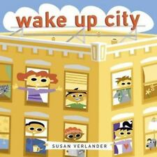 Wake Up, City 2004 by Verlander, Susan 0811841367 Brand New Free Shipping
