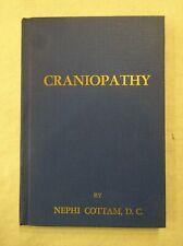 1936 Book Craniopathy by Nephi Cottam Hand Manipulative Science of Health