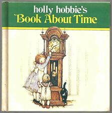 Vintage Children's Book HOLLY HOBBIE'S BOOK ABOUT TIME © 1978 Hardcover