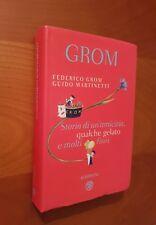 Storia di un'amicizia, qualche gelato e molti fiori - Grom Federico,...