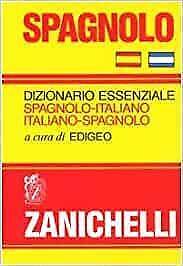 Spagnolo. Dizionario essenziale spagnolo-italiano, italiano-  Buono -14982