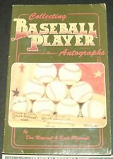Collecting Baseball Player Autographs by Don Raycraf...