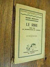 Le rire essai sur la signification de comique / Henri Bergson