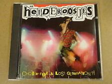 CD / DE HEIDEROOSJES - CHOICE FOR A LOST GENERATION