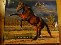 OLD AND NEW FRIENDS - BARBARA LIVINGSTON - COFFEE TABLE BOOK