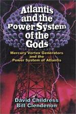 Atlantis a/t Power System of the Gods Mercury Vortex Generators... Childress PB