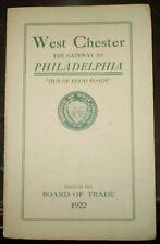Oeste Chester la puerta de enlace para Filadelfia, 1922, folleto de viaje, con mapa de gran tamaño