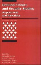 Rational Choice and Security Studies: Stephen Walt and His Critics (Internation