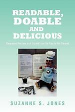 Readable, Doable and Delicious BY Suzanne S. Jones (2011, Paperback) *FLATSIGNED