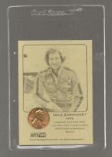 DALE EARNHARDT SR 1979 UNCIRCULATIVE CENT INSERTED AUTHENTICATED INK CARD