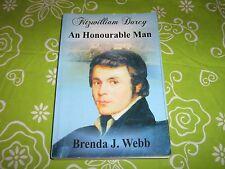 Fitzwilliam Darcy, An Honourable Man: Pride & Prejudice by Brenda Webb(2011, PB)