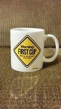 """McDonald's Coffee Cup  Mug """"WARNING FIRST CUP Talk to me at your own risk"""""""