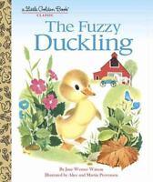 The Fuzzy Duckling (little Golden Book): By Jane Werner Watson
