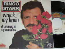 """7"""" Ringo Starr (Beatles) Wrack my Brain & Drumming is my Madness - France # 4048"""