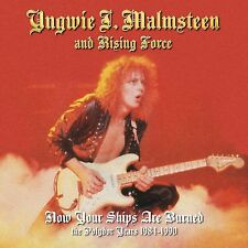 YNGWIE MALMSTEEN - NOW YOUR SHIPS ARE BURNED (4 CD) 4 CD NEUF