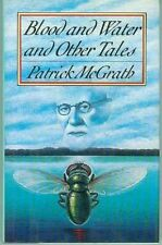 Patrick McGrath: Blood & Water and Other Tales (horror stories, HC, USA)