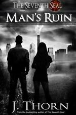 Man's Ruin - a Dark Fantasy Novella (the Seventh Seal Sequel #1) by Kate...