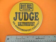 Boot Hill Saloon Biketoberfest Judges Badge Ms. Bootoberfest Contest