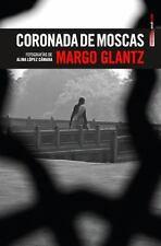 Coronada de moscas (Spanish Edition)