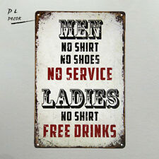 DL- Men No Shirt Sign No Service Ladies Free Drinks Man Cave Bar Tavern Decor