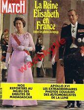 Paris Match n°1203 du 27/05/1972 Elizabeth II  France Madagascar Apollo XVI Lune