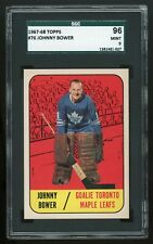 1967 Topps #76 Johnny Bower *Maple Leafs* SGC 96 MINT #1381481-027