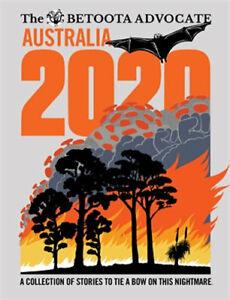 AUSTRALIA 2020 By The Betoota Advocate BRAND NEW on hand!