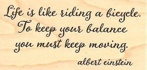 Keep Moving Quote, Wood Mounted Rubber Stamp IMPRESSION OBSESSION - NEW, C9976
